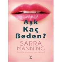 Sarra Manning - Aşk Kaç Beden