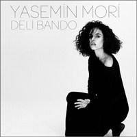 """Yasemin Mori'nin """"Deli Bando""""suna Kulak Verin!"""