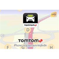 Tomtom Navigasyon İphone Uygulamasını Keşfedin!