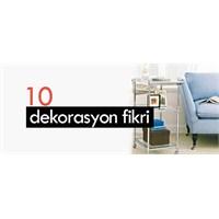 10 Dekorasyon Fikri
