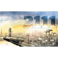 Dünya 100 Yıl Sonra Nasıl Olacak?