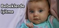 Bebeklerde İşitme