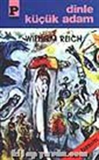 Dinle Küçük Adam, Wilhelm Reich