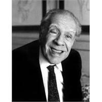 Jorge Luis Borges: İyi Ve Güzel Bir Yaşam