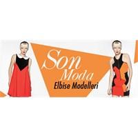 Son Moda Elbise Modellerini Gördünüz Mü?