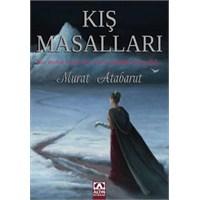 Kış Masalları / Murat Atabarut