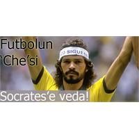 Futbolun Che'si 'doktor Socrates'e Veda!
