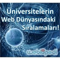 Üniversitelerin Web Dünyasındaki Sıralamaları!