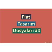 Flat Tasarım Dosyaları #3