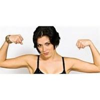 Güçlü Bir Kadın Olmak