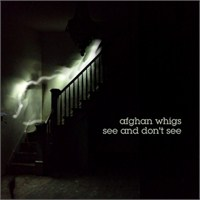 "Yeni Şarkı: The Afghan Whigs ""See And Don't See"""