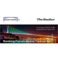 Banking Forum 2013 İlk Kez İstanbul 'da