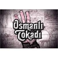 Osmanlı Tokadı Dizisi.
