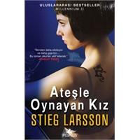 Ateşle Oynayan Kız - Stieg Larsson (Okur Testi)