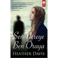 Heather Davis'ten Aşk, Dostluk Ve Olgunlaşmaya Dai