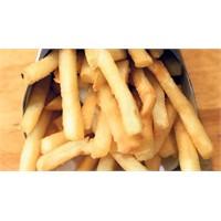 Patates Kızartması Dişlerin Düşmanı