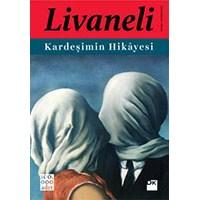 Kardeşimin Hikayesi - Zülfü Livaneli