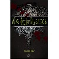 Mainak Dhar - Alice Ölüler Diyarında