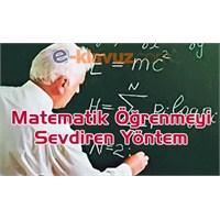 Matematiği Öğrenmeyi Sevdiren Yöntem