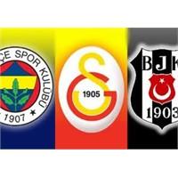 Üç Büyükler: İstanbul, İstanbul Ve İstanbul