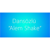 Dansözlü Alem Shake