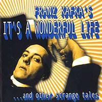 Franz Kafka'nın Şahane Hayatı
