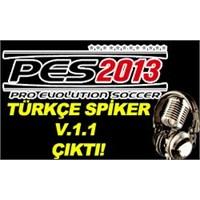 Pes 2013 Türkçe Spiker V.1.1