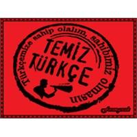 Dilimize Yerleşmiş Yabancı Kelimelerin Türkçe Karş