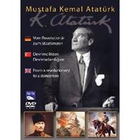 Mustafa Kemal Atatürk - Devrimcilikten Devlet Adam