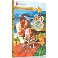 Nora Roberts - Paylaşılan Hayaller