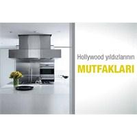 Hollywood Yıldızlarının Mutfakları