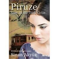 Piruze - Sinan Akyüz (Okur Testi)