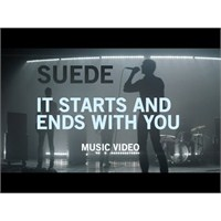 "Yeni Video: Suede ""İt Starts And Ends With You"""