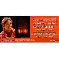Hindistan&nepal Seyahatleri Sergisi Canon Galeride