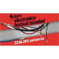Burn Elektronica Festival 2012
