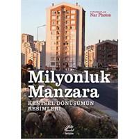 Foto Kitap: Milyonluk Manzara