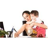Annenin Çalışması Çocuğu Olumsuz Etkiler Mi?