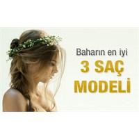 Baharın En İyi 3 Saç Modeli