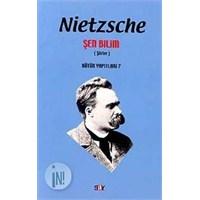 Nietzsche – Şen Bilim ( Şiirler )