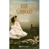 Kitap Yorumu: Gelin - Julie Garwood
