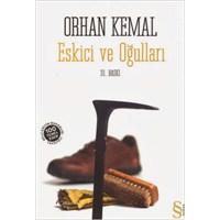 Orhan Kemal- Eskici Ve Oğulları