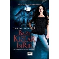 Chloe Neill - Some Girls Bite / Bazı Kızlar Isırır