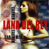 "Yeni Video: Lana Del Rey ""Carmen"""