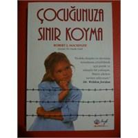 Çocuğunuza Sınır Koyma -kitap-