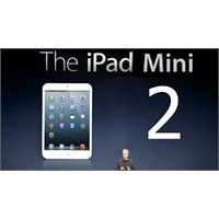 İpad Mini 2 Ne Zaman? İpad Mini 2 Nasıl Olacak?