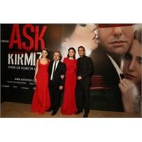 """""""Aşk Kırmızı""""nın Galası Önceki Akşam Gerçekleşti"""