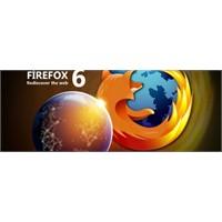 Firefox 6 Çıktı