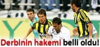 Beşiktaş İle Fenerbahçe Derbi Maçın Hakemi