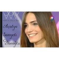 2012 Miss Turkey Açalya Samyeli Danoğlu Kimdir?