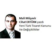 Yeni Türk Ticaret Kanunu Ve Değişiklikler